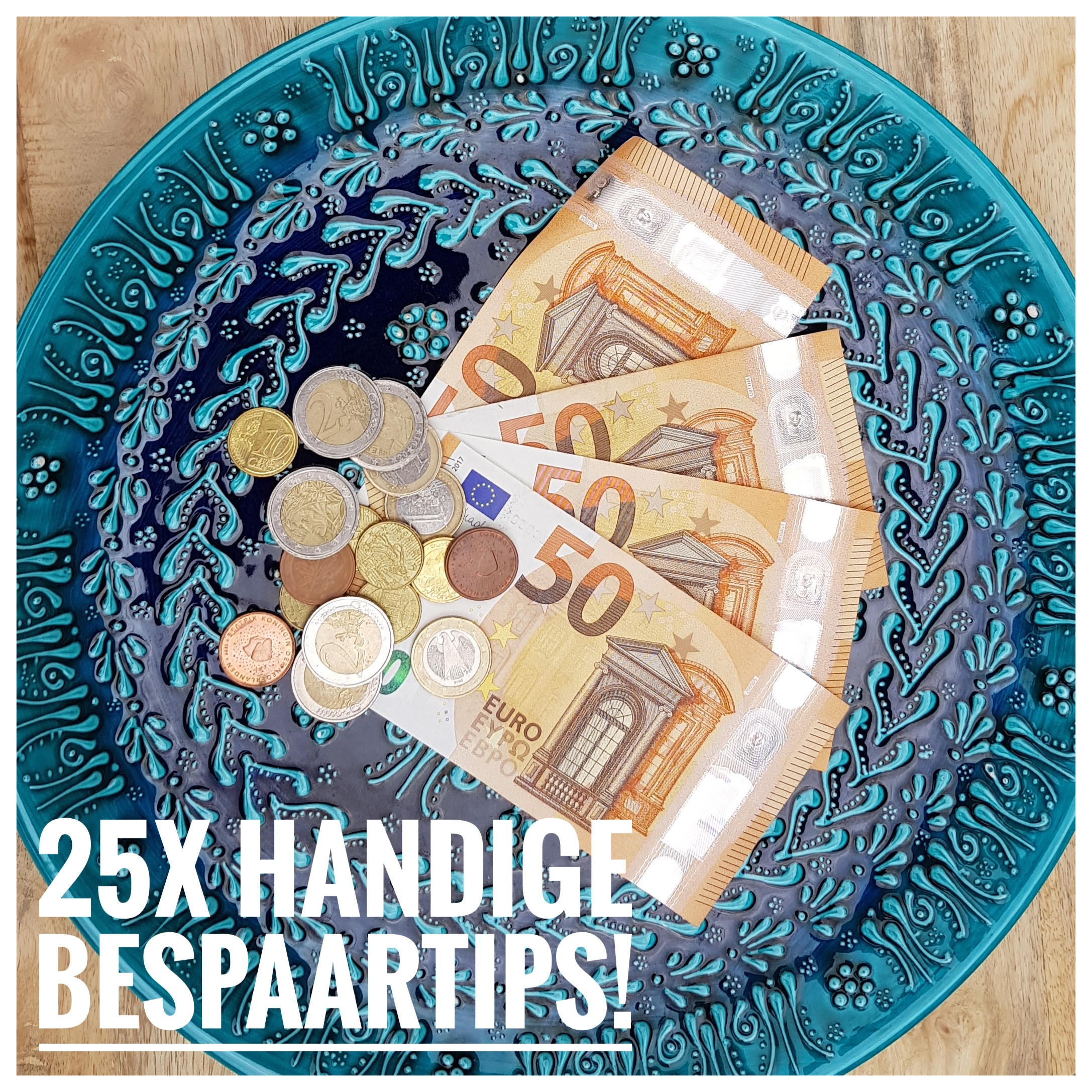 25 handige bespaartips. Geld besparen, burgertrutjesNL